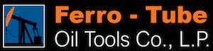 Ferro-Tube Oil Tools Co, L.P.
